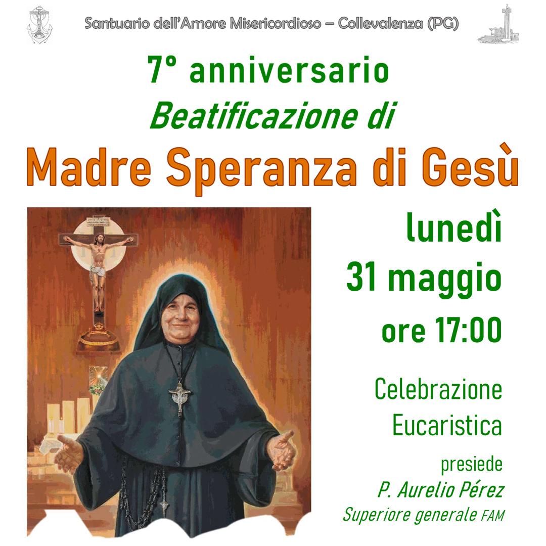 31 maggio 2021 Anniversario Beatificazione Madre Speranza