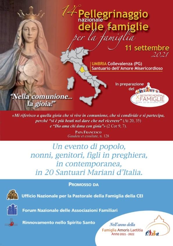 11 settembre 2021 14° Pellegrinaggio Nazionale delle Famiglie per la Famiglia in preparazione al X Incontro Mondiale delle Famiglie